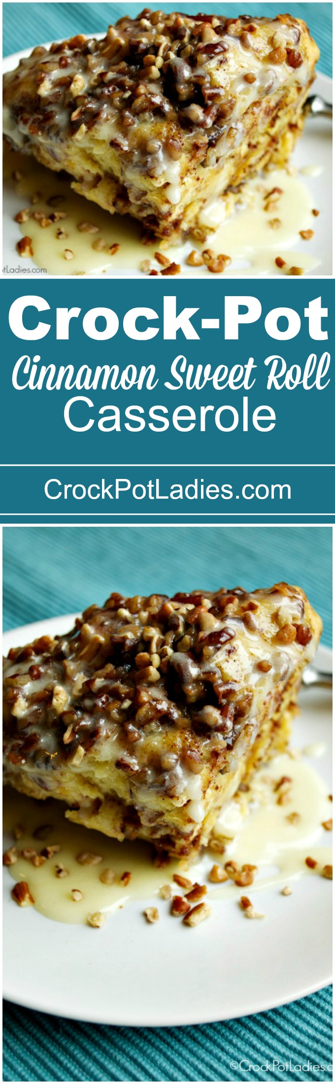 Crock-Pot Cinnamon Sweet Roll Casserole