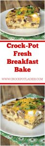 Crock-Pot Fresh Breakfast Bake