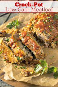 Crock-Pot Low Carb Meatloaf