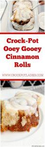 Crock-Pot Ooey Gooey Cinnamon Rolls