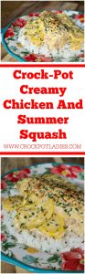 Crock-Pot Creamy Chicken And Summer Squash