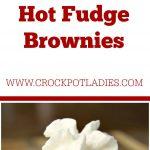Crock-Pot Hot Fudge Brownies
