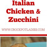 Crock-Pot Italian Chicken & Zucchini