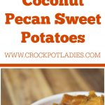 Crock-Pot Coconut Pecan Sweet Potatoes