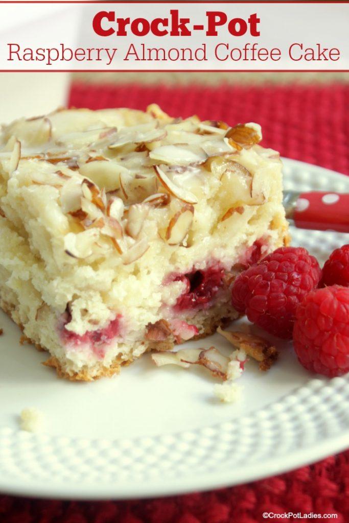 Crock-Pot Raspberry Almond Coffee Cake