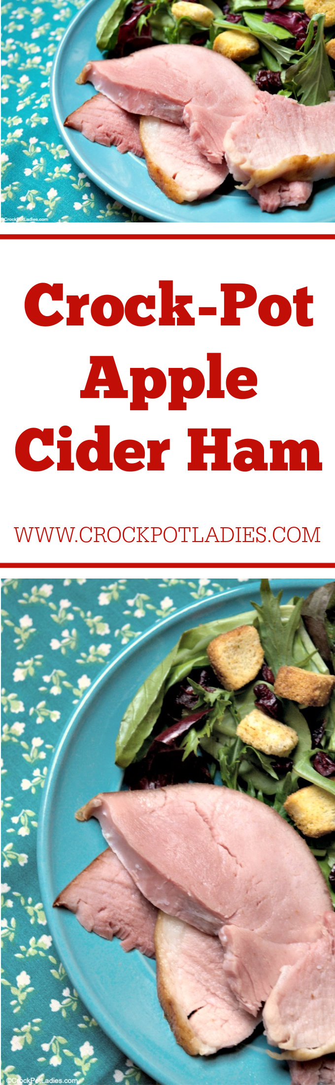 Crock-Pot Apple Cider Ham