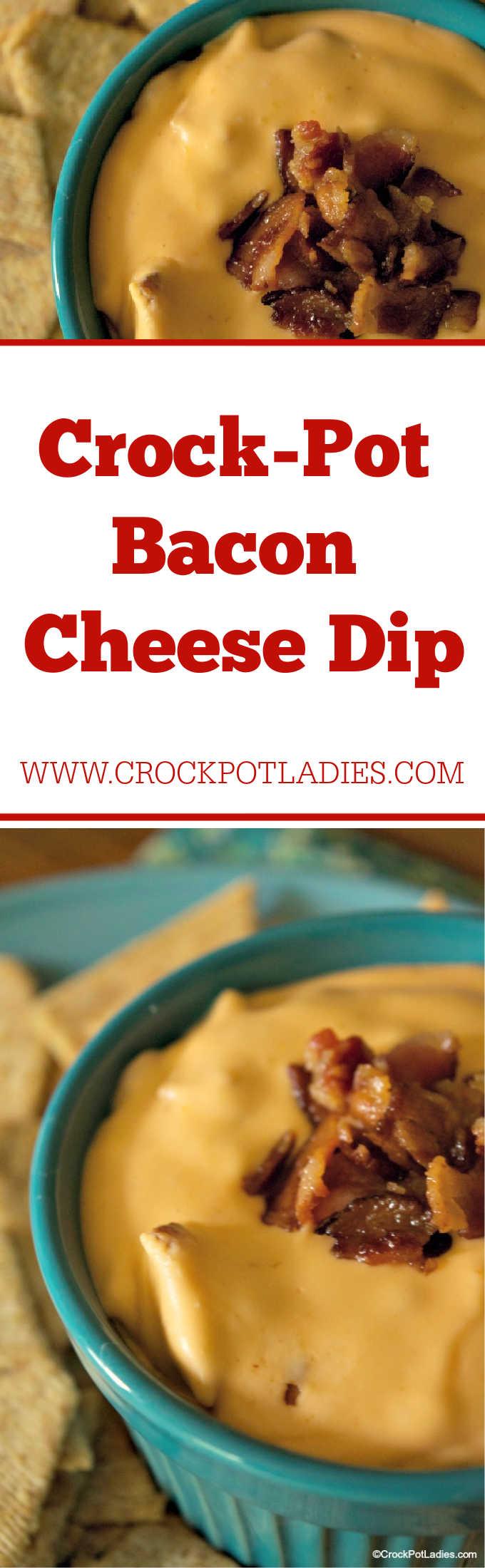 Crock-Pot Bacon Cheese Dip