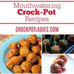14 Mouthwatering Crock-Pot Meatball Recipes