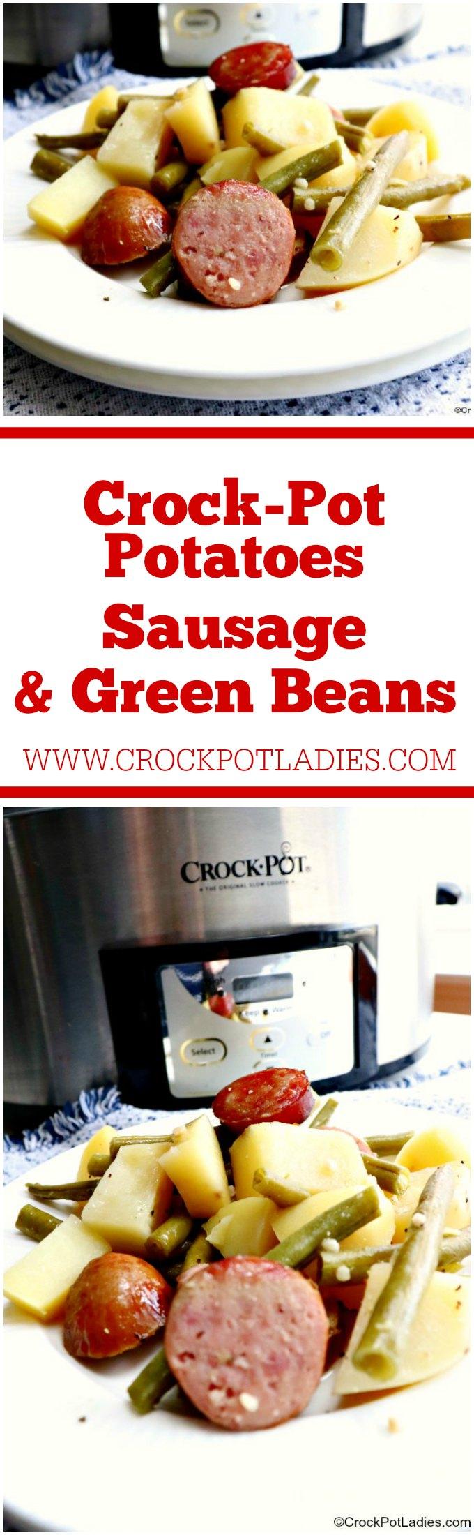 Crock-Pot Potatoes, Sausage And Green Beans