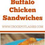 Crock-Pot Buffalo Chicken Sandwiches