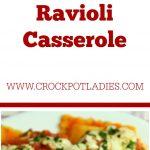 Crock-Pot Ravioli Casserole