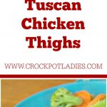 Crock-Pot Tuscan Chicken Thighs
