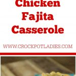 Crock-Pot Chicken Fajita Casserole