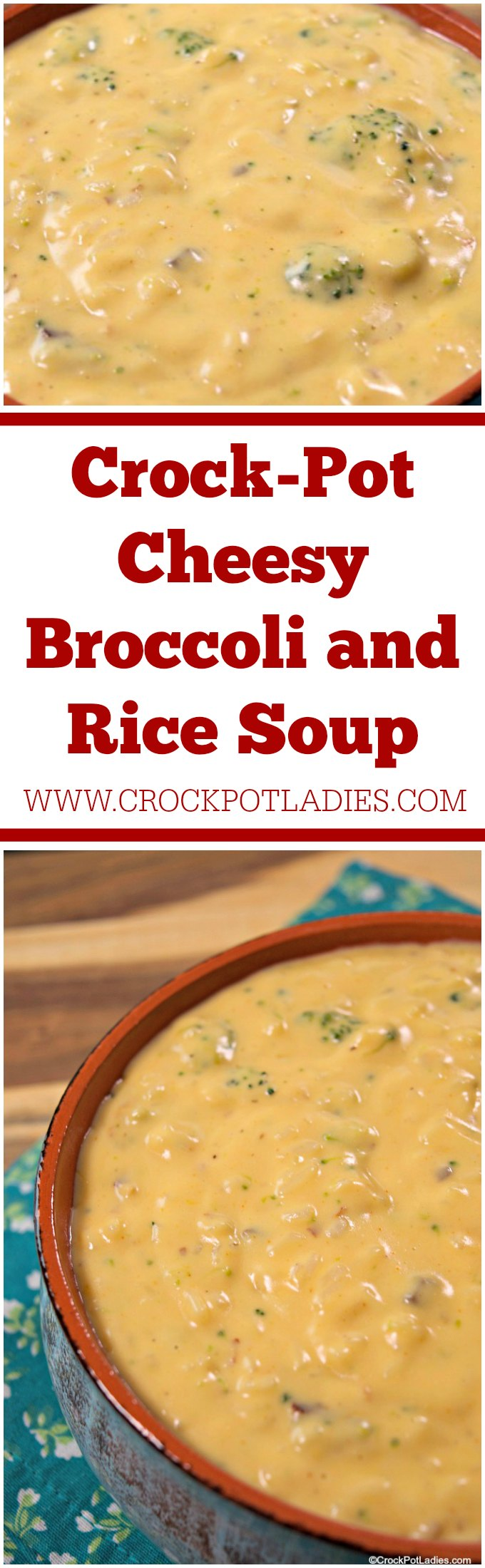 Crock-Pot Cheesy Broccoli and Rice Soup