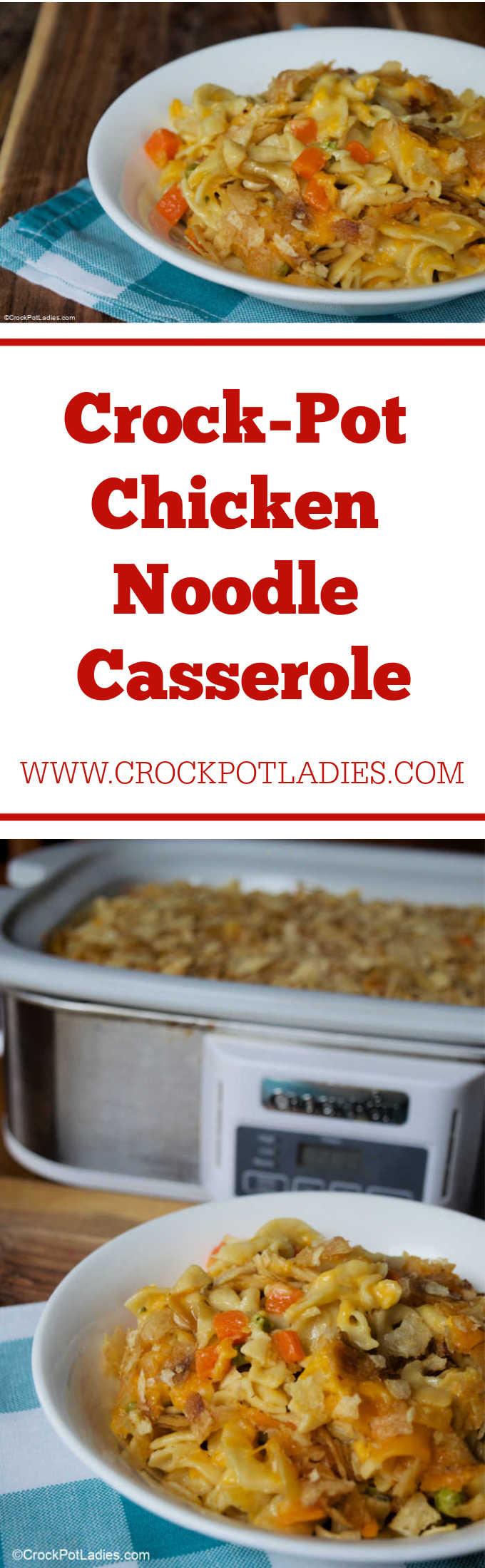 Crock-Pot Chicken Noodle Casserole