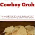 Crock-Pot Cowboy Grub