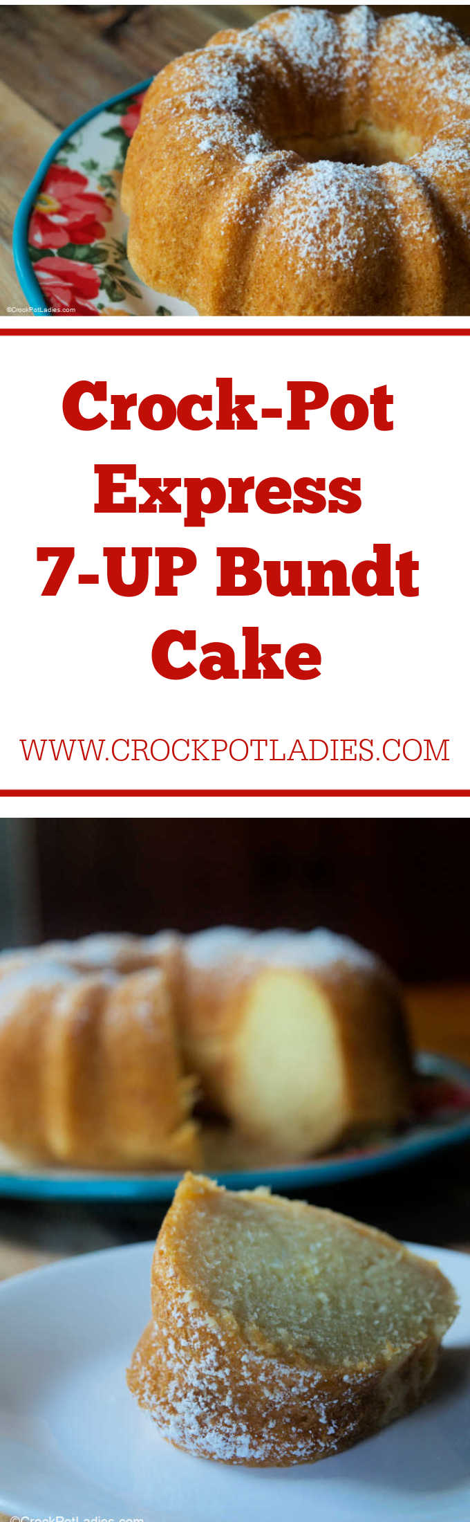 Crock-Pot Express 7-UP Bundt Cake