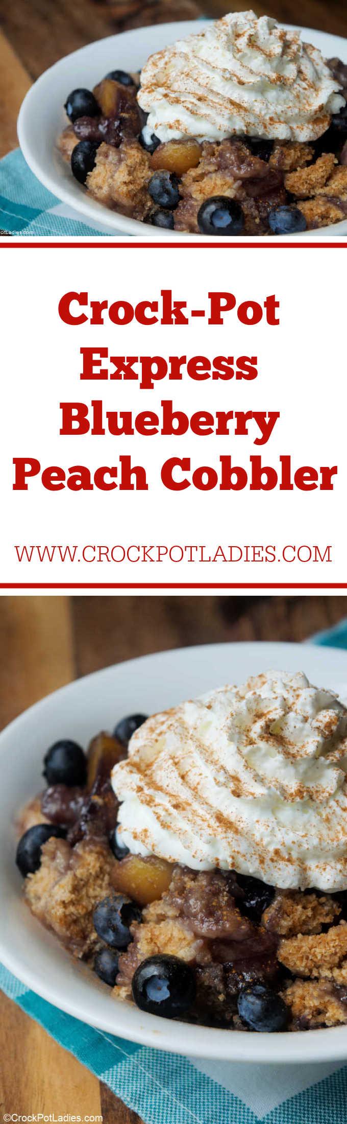 Crock-Pot Express Blueberry Peach Cobbler