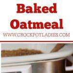 Crock-Pot Basic Baked Oatmeal