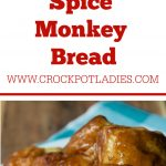 Crock-Pot Pumpkin Spice Monkey Bread