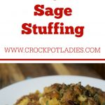 Crock-Pot Sausage and Sage Stuffing