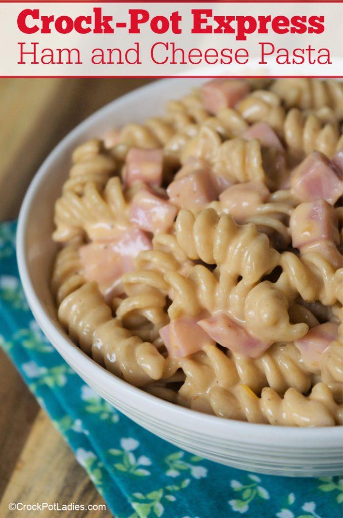 Crock-Pot Express Ham and Cheese Pasta