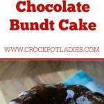 Crock-Pot Express Chocolate Bundt Cake